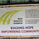 "Asia America Initiative Mission Statement: Building Hope and Sustainable Peace ""One Child at a Time."""